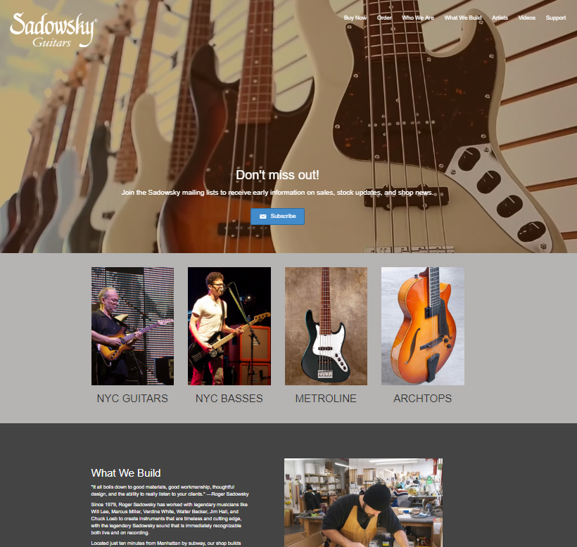 <b>Sadowsky Guitars</b></br> One of the most highly respected instrument makers in the world.